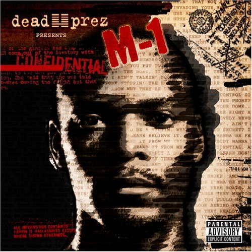 dead_prez__m1_confidential_by_knucklestheechidna58
