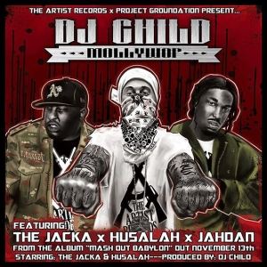 "Award-winning DJ/Producer, DJ Child, founder of Project Groundation, realeases his debut production album ""Mash Out Babylon"" starring the Jacka & Husalah of the Mob Figaz. The album is set to release November 13th, 2015. ""Mollywop"" is the 1st leak off the album---The track features the Jacka, Husalah & Grammy-Nominated Reggae Artist Jahdan Blakkamoore (Snoop Lion, Major Lazer, Boot Camp Clik). ""Mash Out Babylon"" is available for pre-order & ""Mollywop"" is available for purchase right now on iTunes at the link below... https://itunes.apple.com/album/mash-out-babylon/id1052302441?ls=1?ls=1&app=itunes  Soundcloud link…  https://soundcloud.com/project-groundation/mollywop @deejaychild @ankhmarketing"
